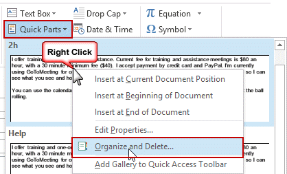 Right click on a Quick part to organize and delete the Quick part
