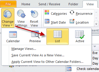 Choose the list view in Outlook 2010