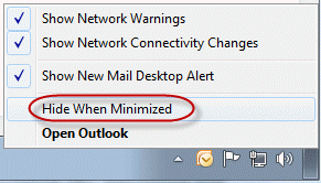Use the tray icon menu to hide Outlook when minimized
