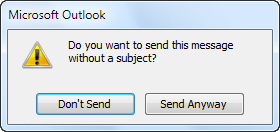 Do you want to send this message without a subject alert